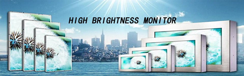 HIGH BRIGHTNESS MONITOR